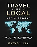 Travel Like a Local - Map of Saratov: The Most Essential Saratov (Russia) Travel Map for Every Adventure