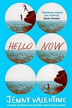 Hello Now by [Jenny Valentine]