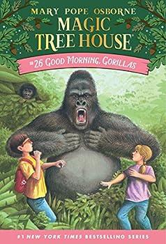 Good Morning Gorillas  Magic Tree House #26
