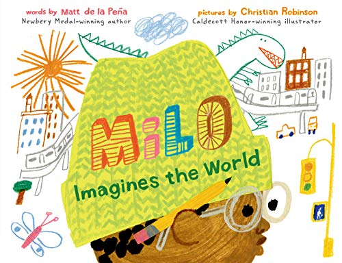 Compare Textbook Prices for Milo Imagines the World  ISBN 9780399549083 by de la Peña, Matt,Robinson, Christian