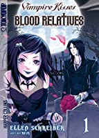 Blood Relatives 1 (Vampire Kisses: Blood Relatives)