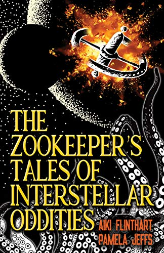 The Zookeeper's Tales of Interstellar Oddities (English Edition)