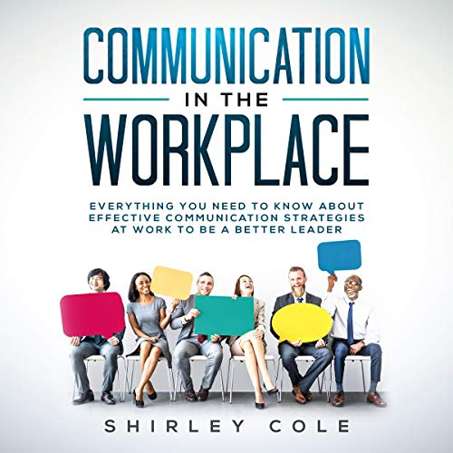 Communication in the Workplace Audiobook By Shirley Cole cover art