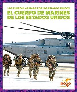 La Marina de Guerra de Los Estados Unidos (U.S. Marine Corps)