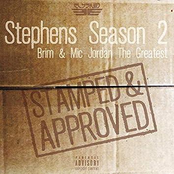 Stephens Season 2: Stamped & Approved