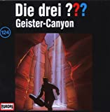 Die drei Fragezeichen – Geister-Canyon – Folge 124