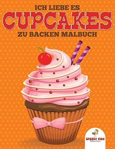 Ich liebe es Cupcakes zu backen Malbuch