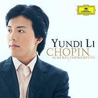 Chopin: Scherzi & Impromptus by Yundi Li (2011-05-11)