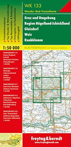 WK 133 Graz und Umgebung - Region Hügelland-Schöcklland - Gleisdorf - Weiz - Raabklamm, Wanderkarte 1:50.000 (freytag & berndt Wander-Rad-Freizeitkarten)