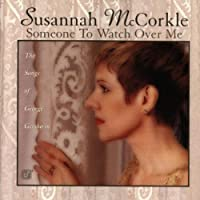 Someone To Watch Over Me by Susannah McCorkle (1998-05-03)