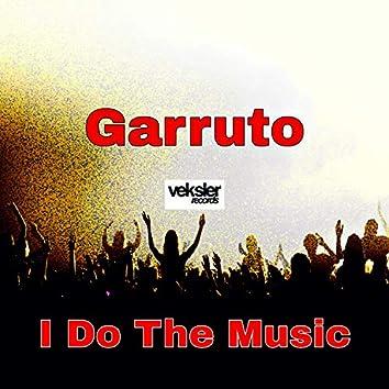 I Do The Music