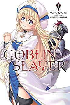 Goblin Slayer, Vol. 1 (light novel) (Goblin Slayer (Light Novel)) (English Edition) por [Kumo Kagyu]