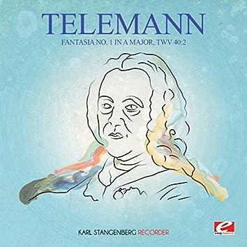 Telemann: Fantasia No. 1 in A Major, TWV 40:2 (Digitally Remastered)