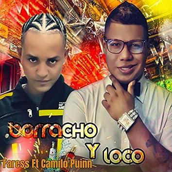 Borracho y Loco (feat. Camilo Puinn)