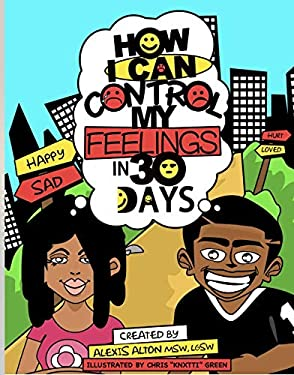 How I Can Control My Feelings in 30 Days, Therapeutic Activity Workbook to Help Kids Learn Self Control, Anger Management, Discipline and Build Emotional Intelligence +++PARENT GUIDE CURRICULUM
