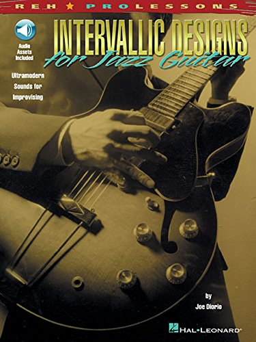 Intervallic Designs For Jazz Guitar Tab Book/Cd (Diorio): Songbook, CD, Grifftabelle für Gitarre (REH Pro Lessons)