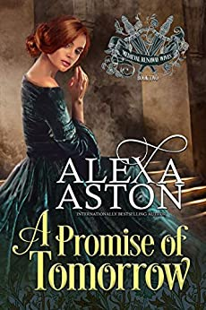 A Promise of Tomorrow (Medieval Runaway Wives Book 2) by [Alexa Aston]