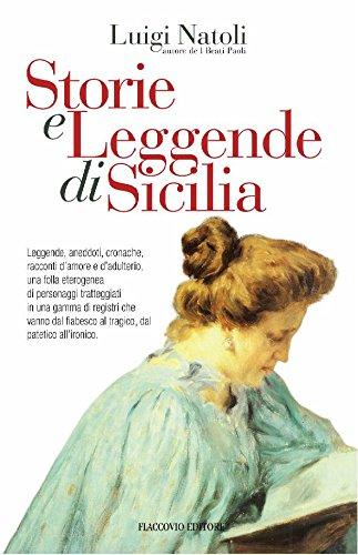Storie e Leggende di Sicilia (Vento della Storia Vol. 11)