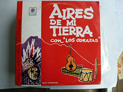 Aires de mi Tierra / Musica Folklorica Ecuatoriana Vinyl LP
