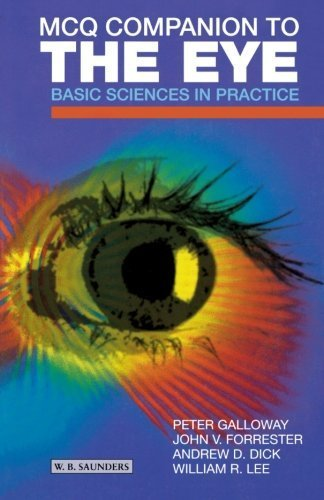 MCQ Companion to the Eye: Basic Sciences in Practice, 1e 1st Edition by Galloway, Peter H., Forrester MBChB MD FRCS(Ed) FRCP(Glas (2001) Taschenbuch