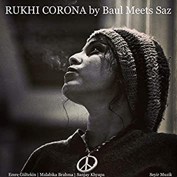 Rukhi Corona