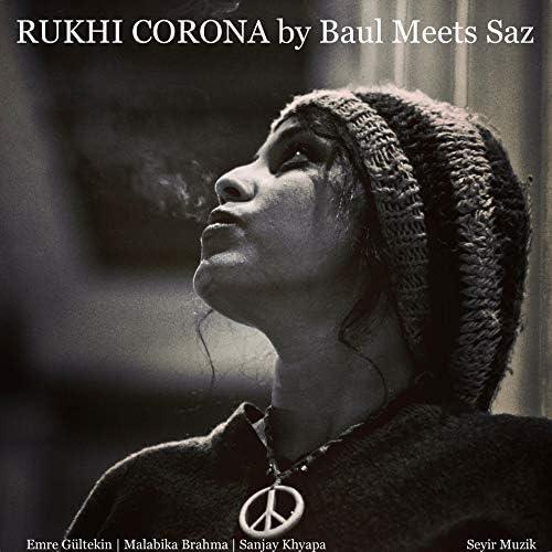 Baul Meets Saz feat. Malabika Brahma, Emre Gültekin & Sanjay Khyapa