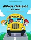 Malbuch Fahrzeuge ab 8 Jahren: 120 lustiges Lehrbuch für Kinder mit coolen Autos, Lastwagen, Fahrrädern, Flugzeugen, Booten und Fahrzeugen Malbuch für ... für Kinder im Alter von 2-4 4-8) (Band 6)