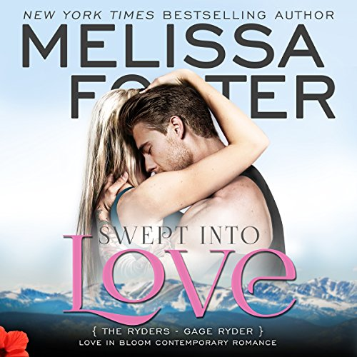 Swept into Love Audiobook By Melissa Foster cover art