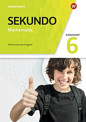 Sekundo - Mathematik für differenzierende Schulformen - Allgemeine Ausgabe 2018: Arbeitsheft mit Lösungen 6
