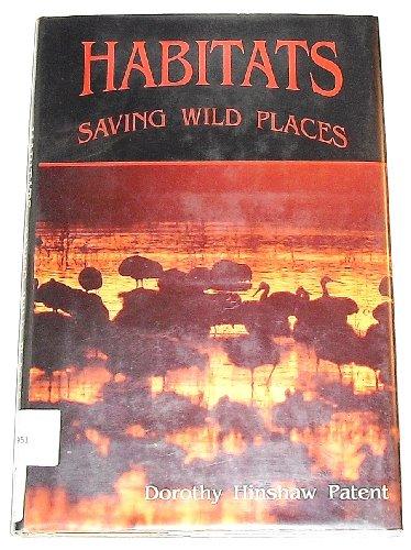 Habitats: Saving Wild Places (Better Earth)
