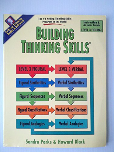 Building Thinking Skills: Level 3 - Figural, Instruction and Answer Guide (Lesson Plans & Teacher's Manual)