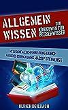 Allgemeinwissen: Der Königsweg f...