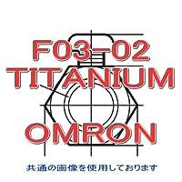 オムロン(OMRON) F03-02 TITANIUM (F03シリーズ) 接続ナット (材質表示 T) NN
