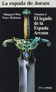 El legado de la Espada Arcana par Margaret Weis