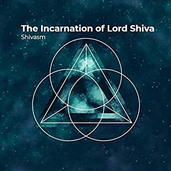 The Incarnation of Lord Shiva