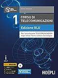 Corso di telecomunicazioni. Ediz. blu. Ediz. Openschool. Per l'articolazione telecomunicazioni degli Ist. tecnici industriali. Con ebook. Con espansione online. Con DVD-ROM: 1
