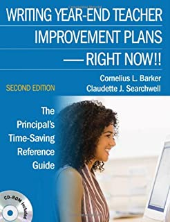 Writing Year-End Teacher Improvement Plans-Right Now!!: The Principal′s Time-Saving Reference Guide