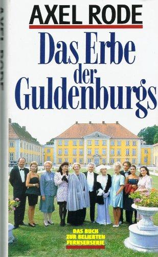 Das Erbe Der Guldenburgs - Das Buch Zur ZDF Fernsehserie