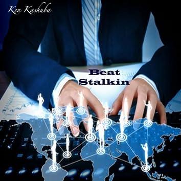 Beat Stalkin