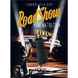 YUMI MATSUTOYA CONCERT TOUR 2011 Road Show [Blu-ray]
