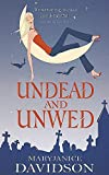 Undead And Unwed: Number 1 in series (Undead/Queen Betsy)
