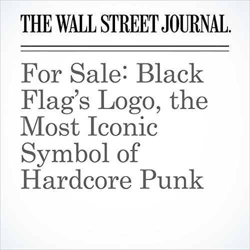 For Sale: Black Flag's Logo, the Most Iconic Symbol of Hardcore Punk audiobook cover art