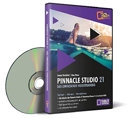 Pinnacle Studio 21 - Das umfassende Videotraining