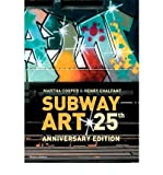 [(Subway Art)] [ By (author) Martha Cooper, By (author) Henry Chalfant ] [May, 2009] - Thames & Hudson Ltd - 05/05/2009