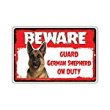 Warning Sign Beware Guard German Shepherd Dog On Duty Road Sign Business Sign 8X12 Inches Metal Tin Sign Z1010