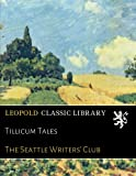 Tillicum Tales - The Seattle Writers' Club