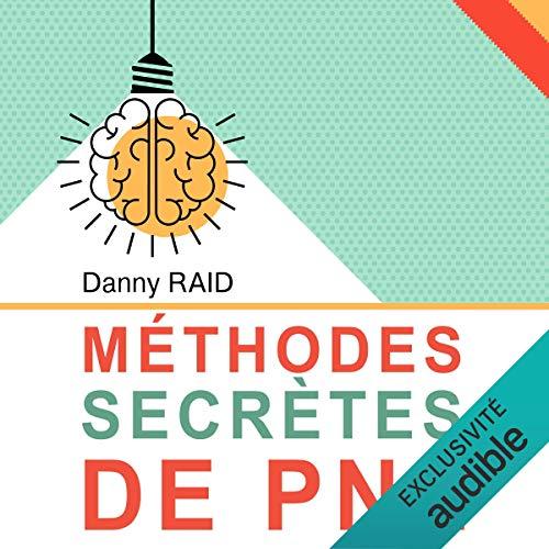 Page de couverture de Méthodes secrètes de PNL