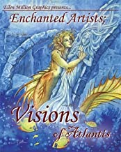 Enchanted Artists; Visions of Atlantis