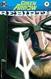 Green Arrow: Rebirth (2016) #1