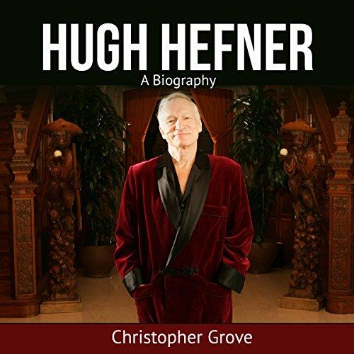 Hugh Hefner: A Biography audiobook cover art